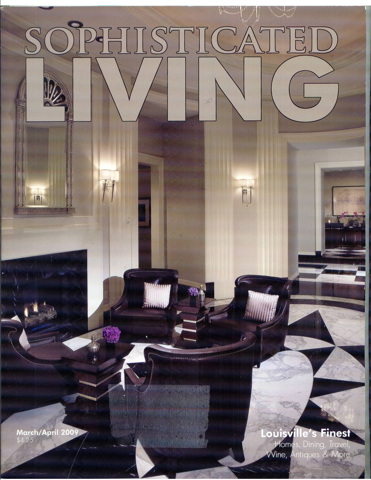 Sophisticated Living Magazine, March/April 2009