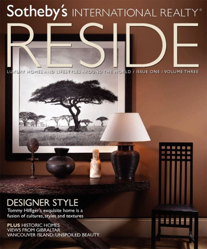 RESIDE, Sotheby's International Realty's Magazine, Spring 2009